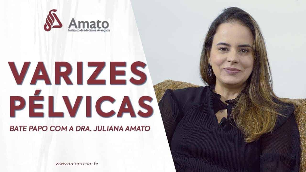 Varizes Pélvicas – Bate Papo com a Dra. Juliana Amato<span class=